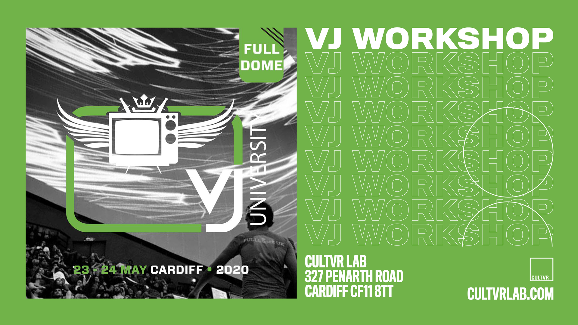 23RD & 24TH MAY / VJ UNIVERSITY FULLDOME WORKSHOP